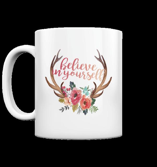Kaffeetasse Jägerin Believe in yourself - Tasse glossy