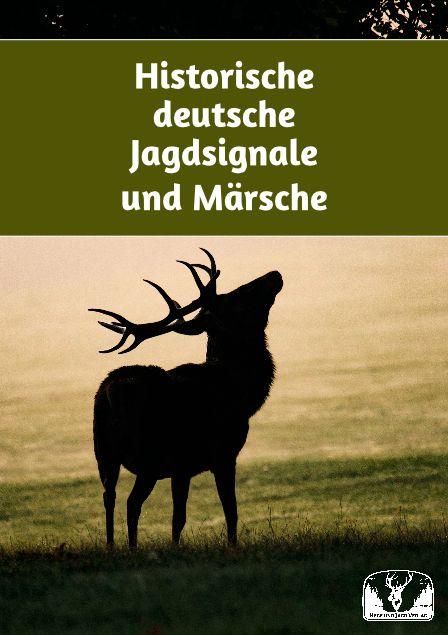 Historische Jagdsignale und Märsche
